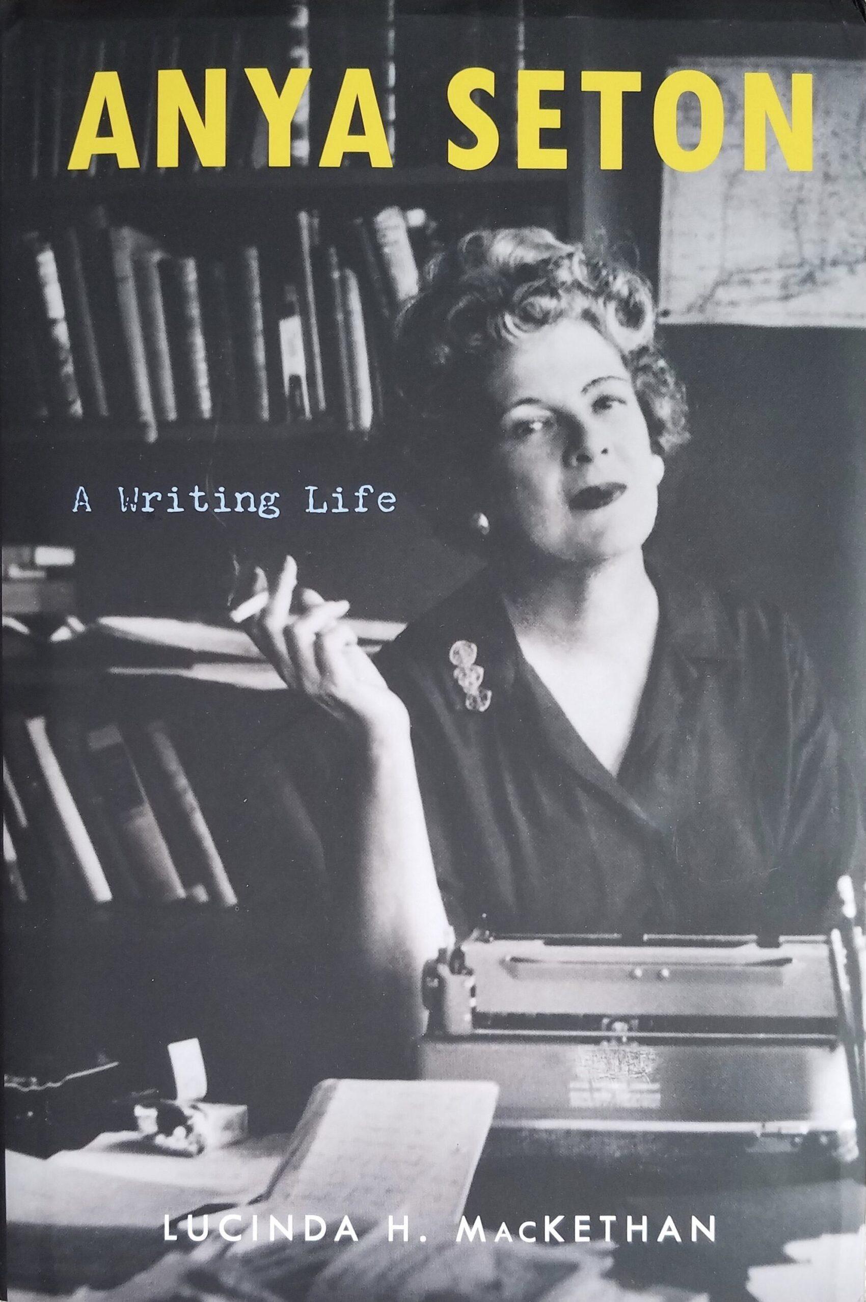 Anya Seton Biography